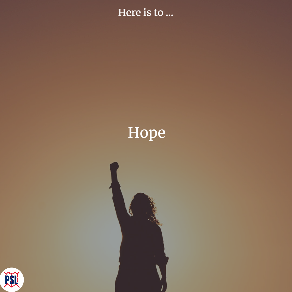 Here is to hope