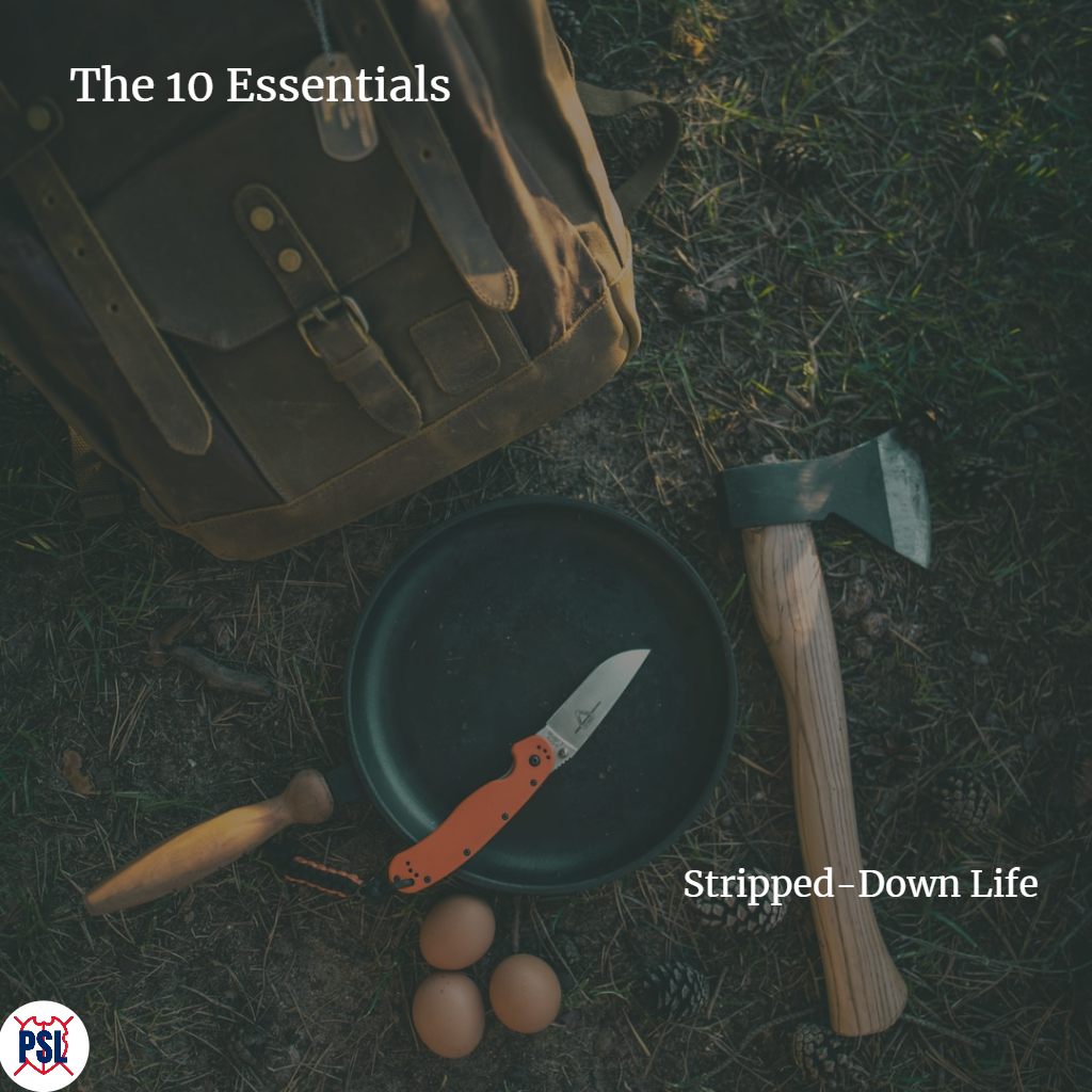 10 Essentials Stripped-Down life.