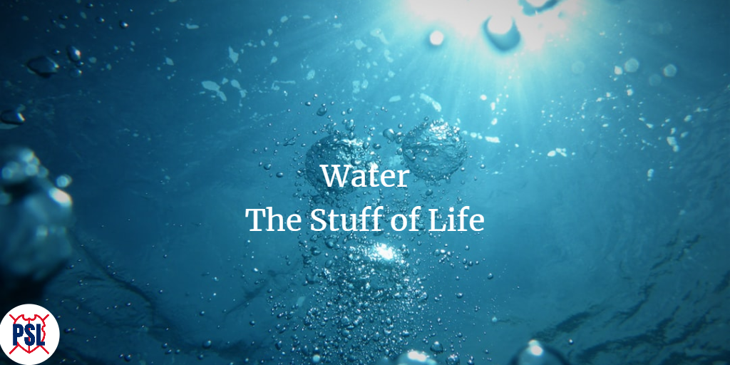 Water The Stuff of Life